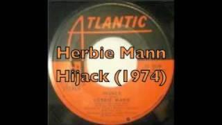 Herbie Mann - Hijack