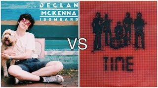 Declan McKenna VS A Brand - Time for Isombard