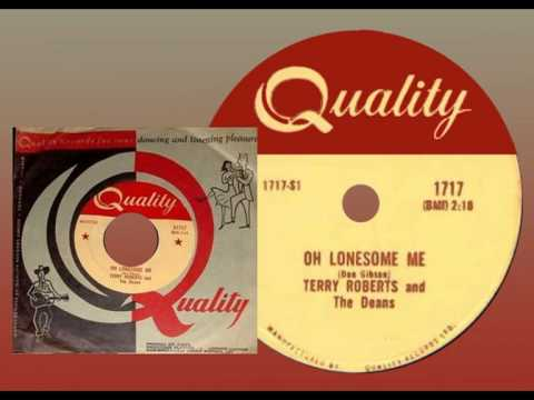 TERRY ROBERTS & THE DEANS - Oh Lonesome Me (1958) Top 10 in Canada