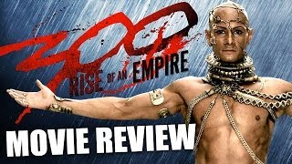 300 RISE OF AN EMPIRE - Movie Review!