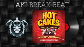 Defkline Red Polo I Still Love Your Boots Original Mix Hot Cakes