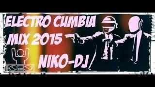 Electro Cumbia Mix 2015 [NikoDj]