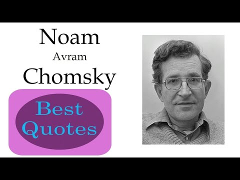 Best 10 Quotes of Noam Chomsky