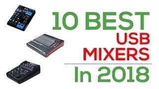 Top 10 Mixers - 10 Best USB Mixers In 2018