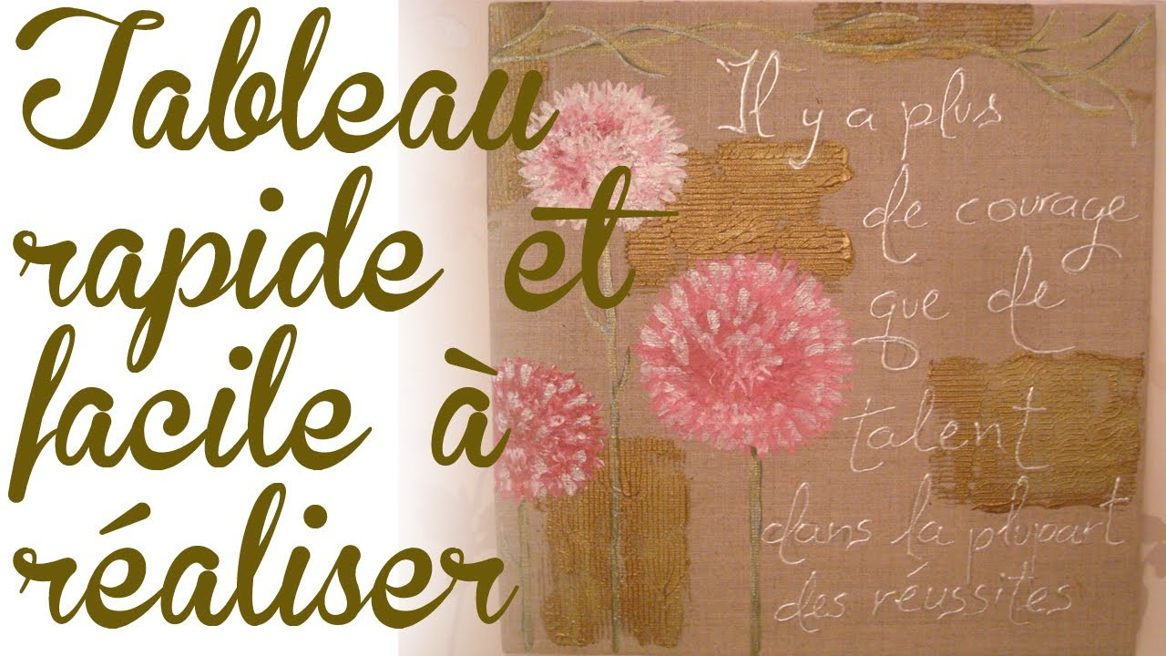 realiser un tableau decoratif