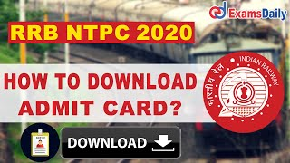 How to Download RRB NTPC Admit Card 2020 Link ?| NTPC Hall Ticket 2020 |Download RRB NTPC Admit Card