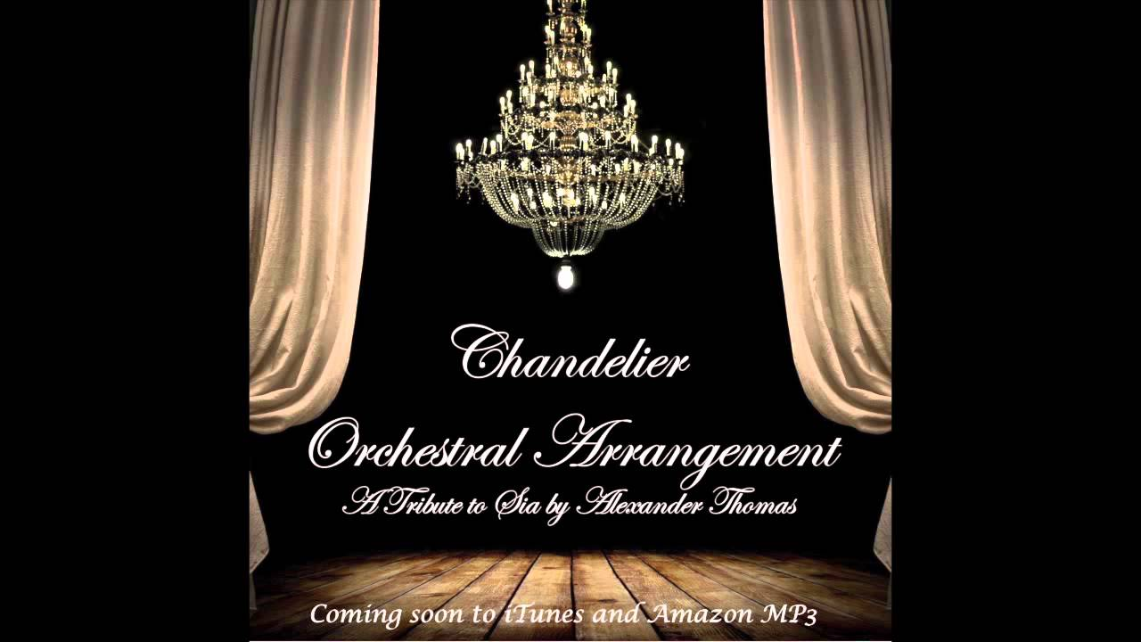 Sia chandelier cover orchestral arrangement youtube aloadofball Image collections