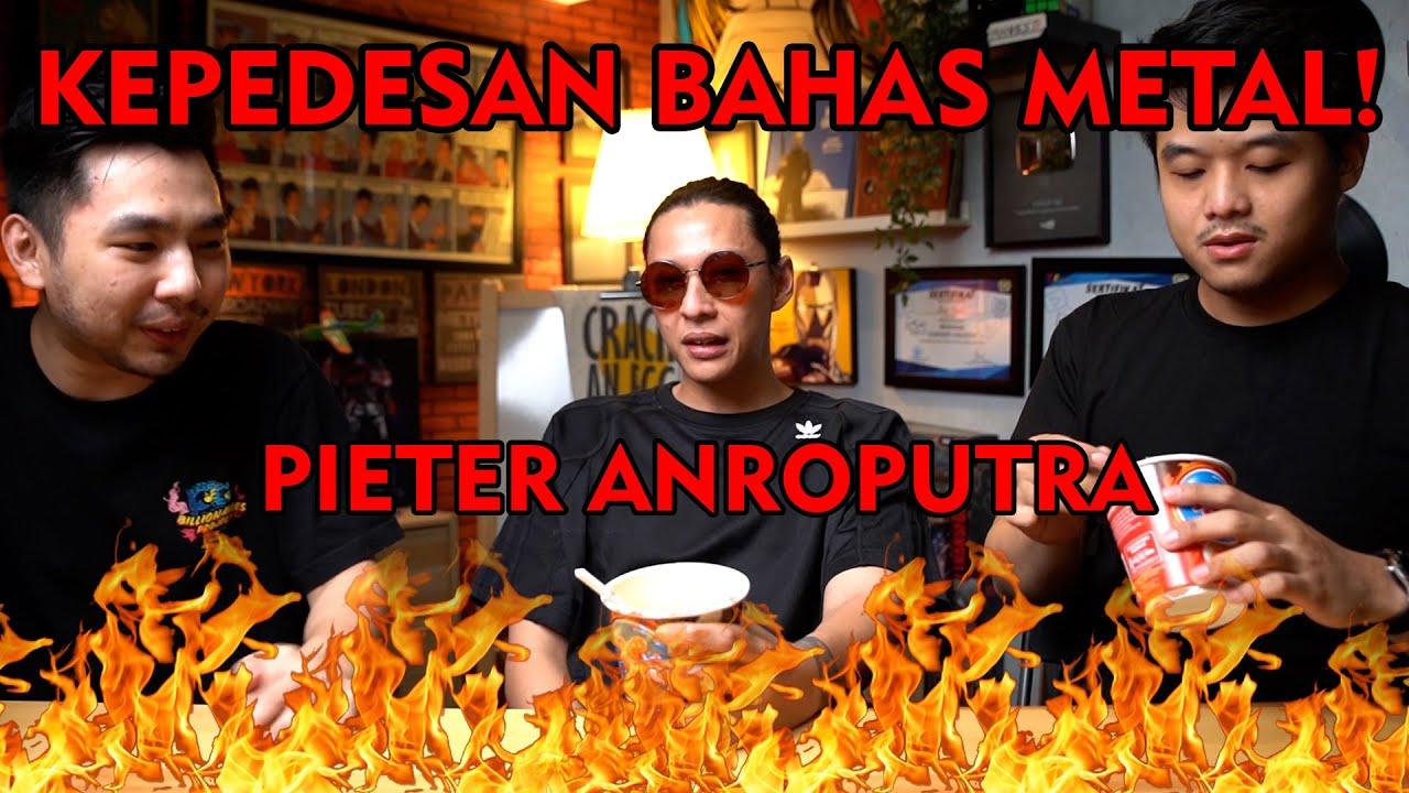PENIKMAT METAL DI INDONESIA NGACO! BERSAMA PIETER ANROPUTRA!