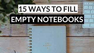 Ways to Fill Your Notebooks » what to do with empty notebooks