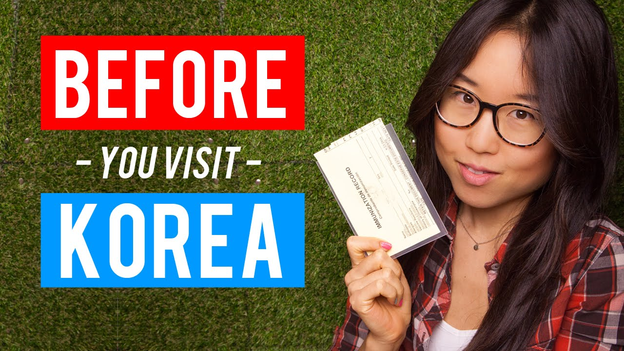 12 things to do BEFORE going to Korea