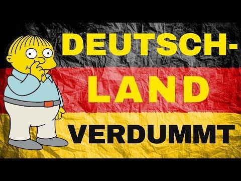 Deutschland verdummt