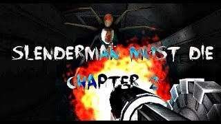 Slenderman Must Die Chapter 2: Dead Space | Big Guns, Much Awesome!!! (Indie Game)