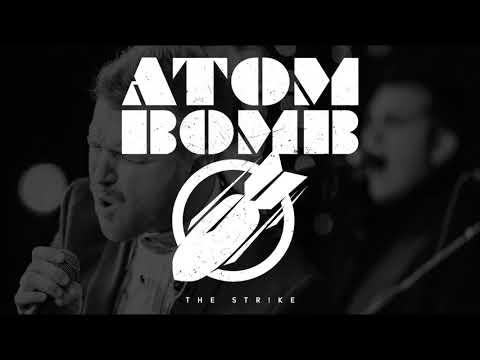The Strike - Atom Bomb (Audio)