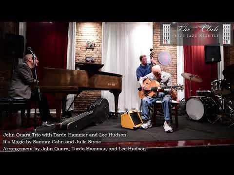 John Quara Trio With Tardo Hammer And Lee Hudson - It's Magic