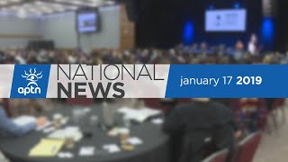 APTN National News January 17, 2019 – Grand Chief on minister swap, Scoop adoptee reflects