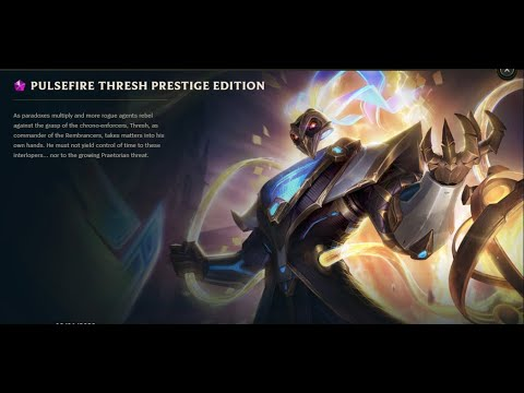 Leauge of Legends Pulsefire Thresh Prestige EDITION