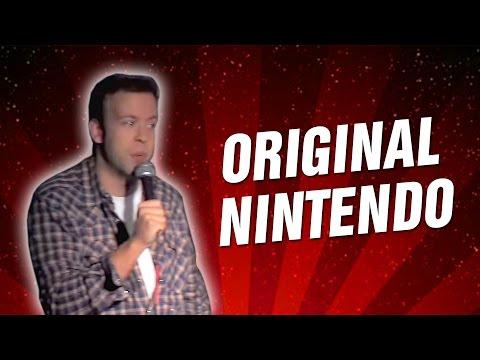 Original Nintendo (Stand Up Comedy)