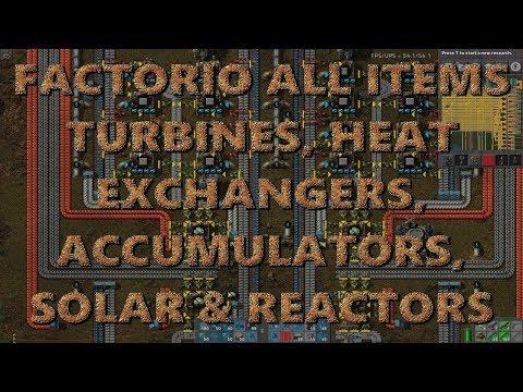 Factorio 0.16 All Items - Turbines, Heat Exchangers, Solar, Accumulators and Reactors