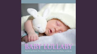 Relaxing Music For Baby Bedtime