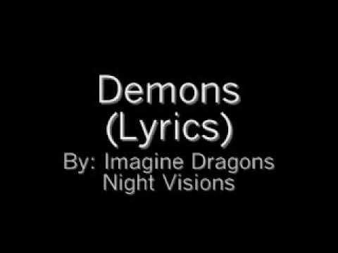 Demons LYRICS : Imagine Dragons   Night Visions