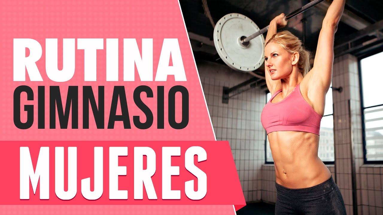 Entrenamiento mujeres rutina gimnasio youtube for Gimnasio el gym