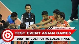 vuclip Dua Tim Voli Putra Indonesia Lolos ke Final Test Event Asian Games 2018