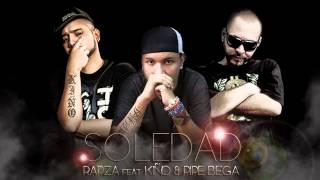 SOLEDAD  - (RAPZA FEAT KIÑO & PIPE BEGA)
