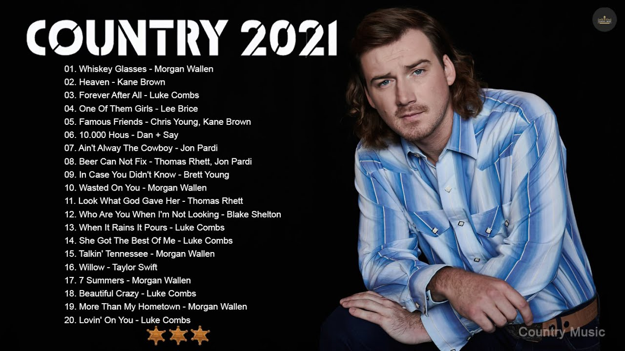 Morgan Wallen, Luke Combs, Brett young, Thomas Rhett, Jon Pardi, Lee Brice - Greatest Hits 2021