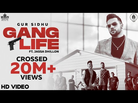 Gang Life Gur Sidhu , Jassa Dhillon New Punjabi Song Lyrics