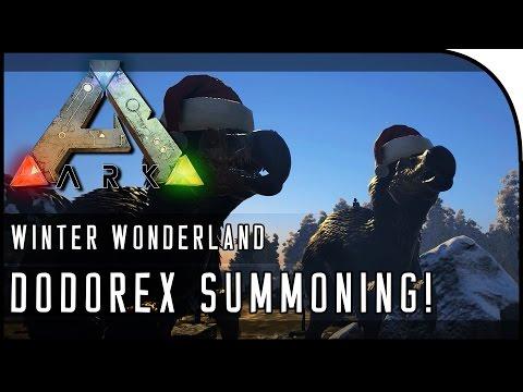 HOW TO SUMMON DODOREX IN WINTER WONDERLAND! - ARK: Survival Evolved WINTER WONDERLAND GAMEPLAY