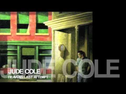 Jude Cole - Heavens Last Attempt / HQ Lyrics