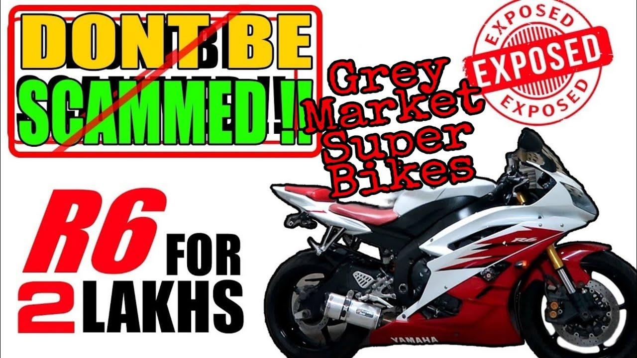 Grey Market Super Bikes?️| Chori ke Super Bike?? Cheap Super Bikes Scam?| All Details