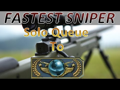 Fastest Sniper Solo Queue to Global -...