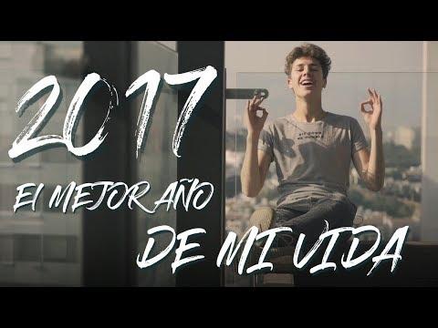Download Youtube: PORQUE 2017 FUE EL MEJOR AÑO DE MI VIDA...