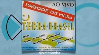 Terra Brasil 1 Completo - Sim, é Samba!