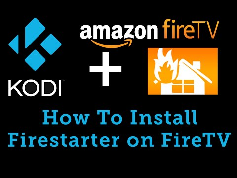 How To Install Firestarter on your Amazon FireTV and Setup Kodi Shortcut