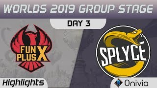 FPX vs SPY Highlights Worlds 2019 Main Event Group Stage FunPlus Phoenix vs Splyce by Onivia