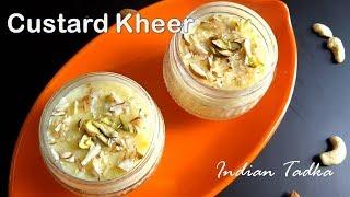 Custard Kheer Recipe | Custard Rice Kheer - Indian Tadka