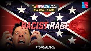 NASCAR the GAME INSIDE LINE Racist Rage