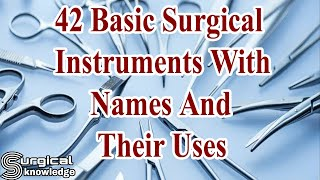 42 BASIC SURGICAL INSTRUMENTS WITH NAMES AND THEIR USES screenshot 3