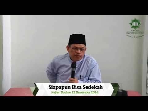 Siapapun Bisa Sedekah oleh Ustadz Drs. H. Ahmad Yani