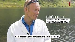 Frédéric Gillet David Gateuille Traque aux microplastiques dans les lacs de montagne