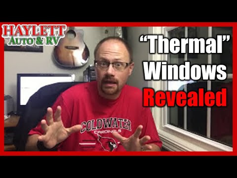 "HaylettRV - The Dirty Truth of ""Thermal Pane"" RV Windows with Josh the RV Nerd"