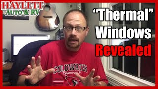 """HaylettRV - The Dirty Truth of """"Thermal Pane"""" RV Windows with Josh the RV Nerd"""