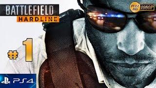 Battlefield Hardline Parte 1 Español Gameplay PS4 | Prologo Campaña Episodio 1/Mision 1