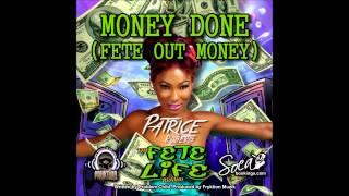 Patrice Roberts - Money Done