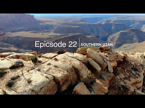 epicsode 22: southern Utah