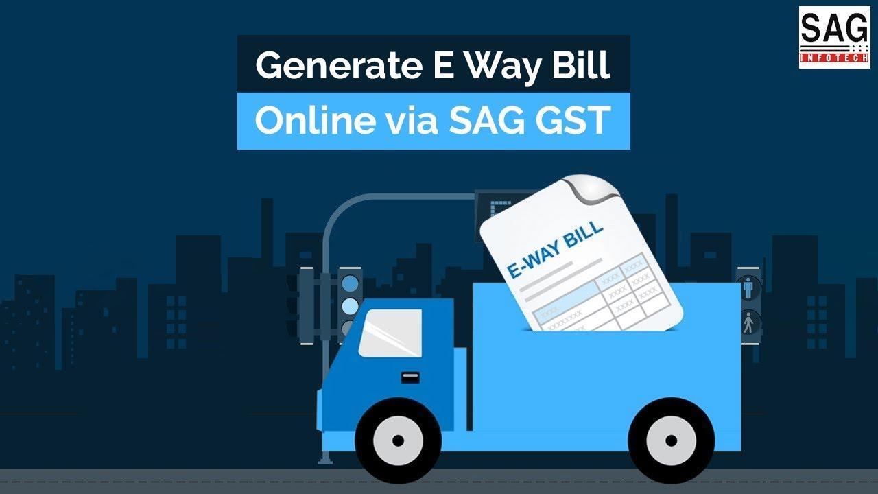 GST E Way Bill Software | Generate E Way Bill Online via SAG GST Software