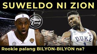ILANG BILYONG Piso ang SUWELDO ni ZION WILLIAMSON?  NBA ROOKIE palang Ganyan na!