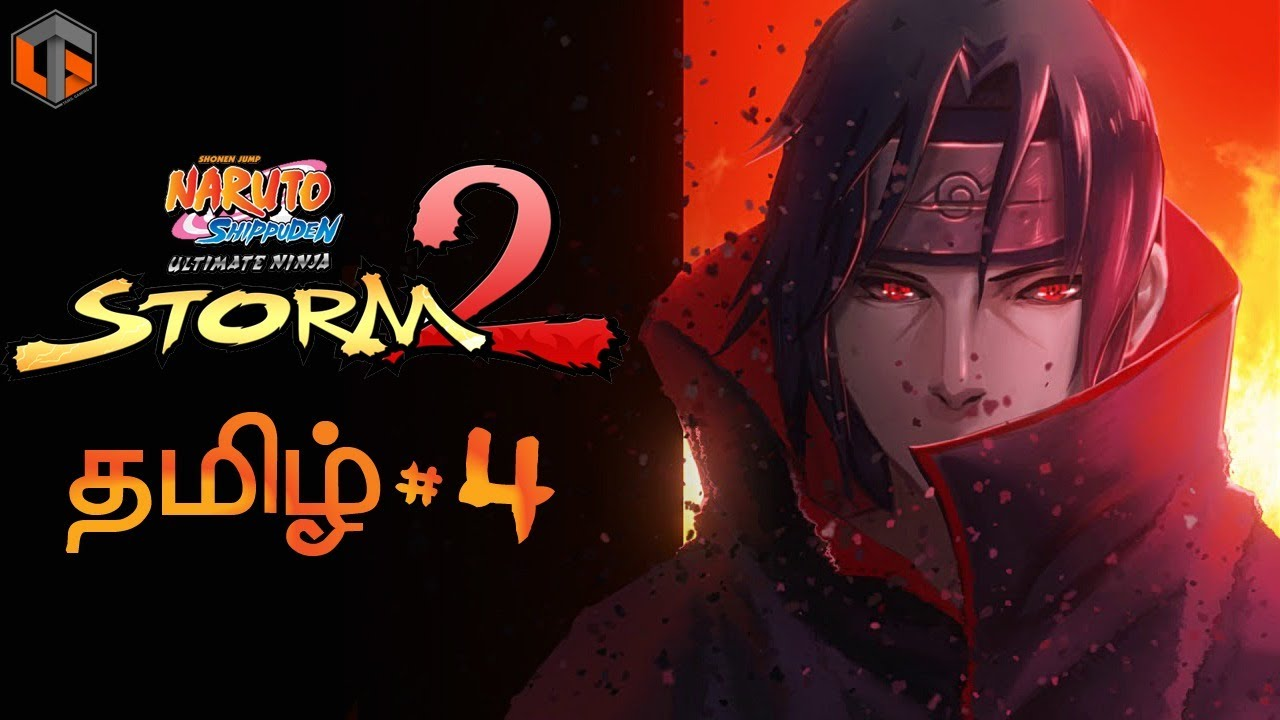 நருடோ Naruto Shippuden Ultimate Ninja Storm 2 Part 4 Live Tamil Gaming